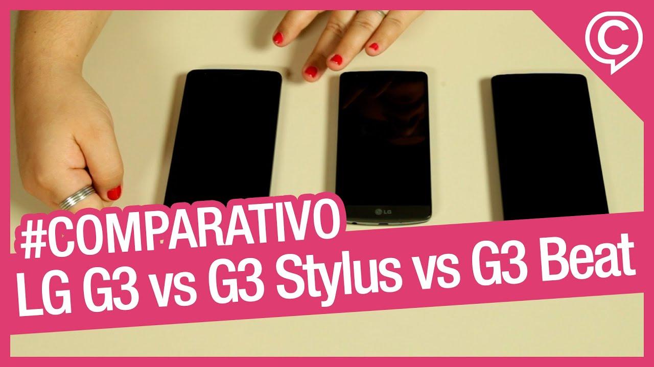 LG G3 Vs G3 Stylus Vs G3 Beat Comparativo