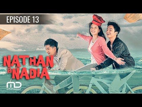 Nathan & Nadia - Episode 13