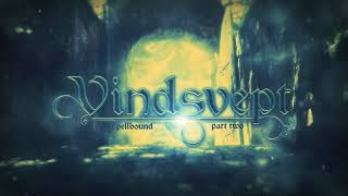 Emotional Music - Vindsvept - Spellbound, part two