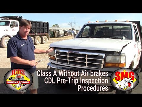 CDL Class A without Air Brakes Pre-Trip inspection - 2019