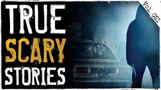 Don't Sleep In Your Car | 10 True Scary Horror Stories From Reddit (Vol. 21)