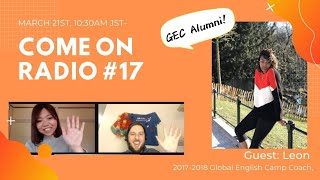 Come on Radio #17 - Global English Camp Alumni