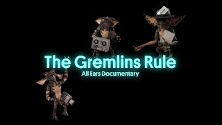 the gremlins rule documentary teaser