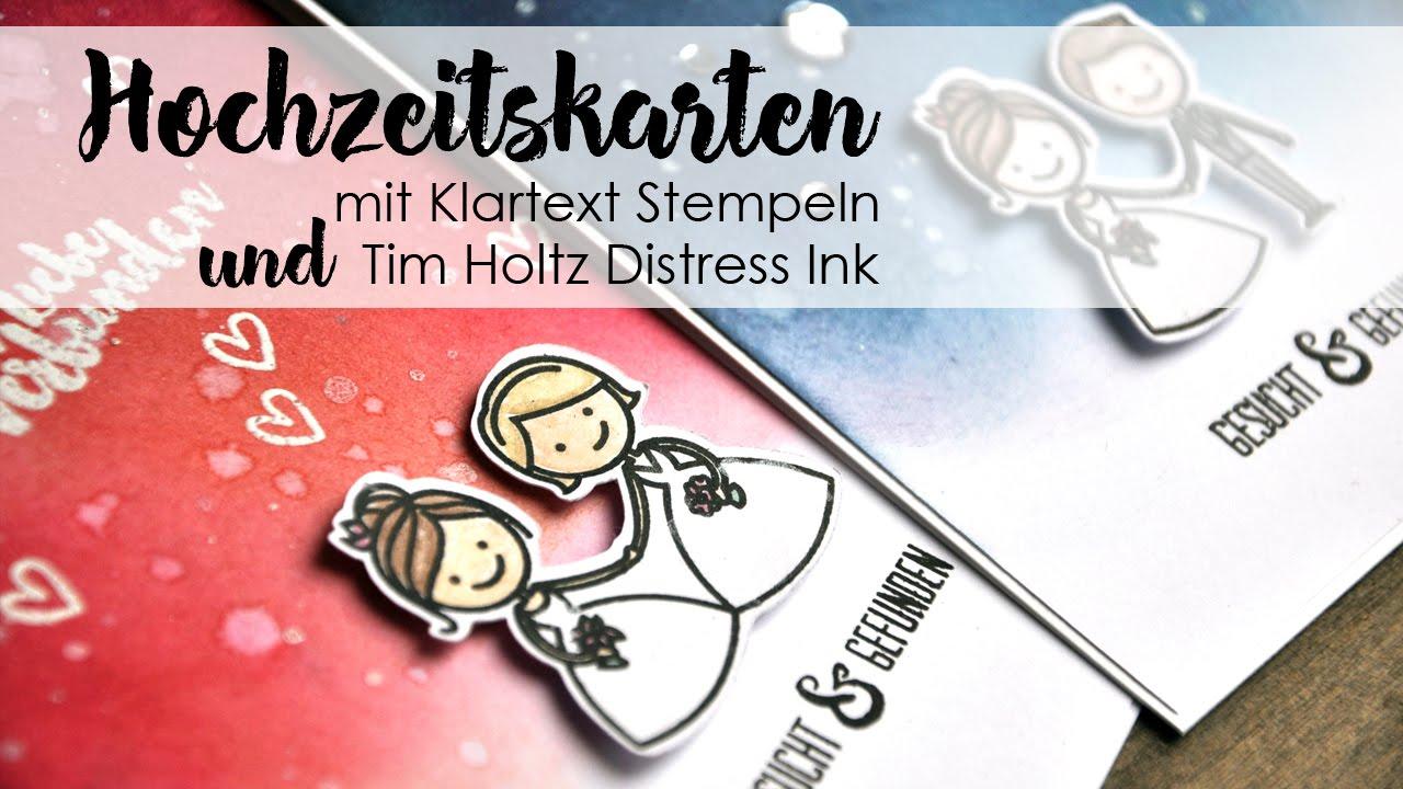 Hochzeitskarten Mit Klartext Stempeln Und Tim Holtz Distress Ink