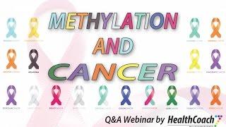 Methylation and Cancer