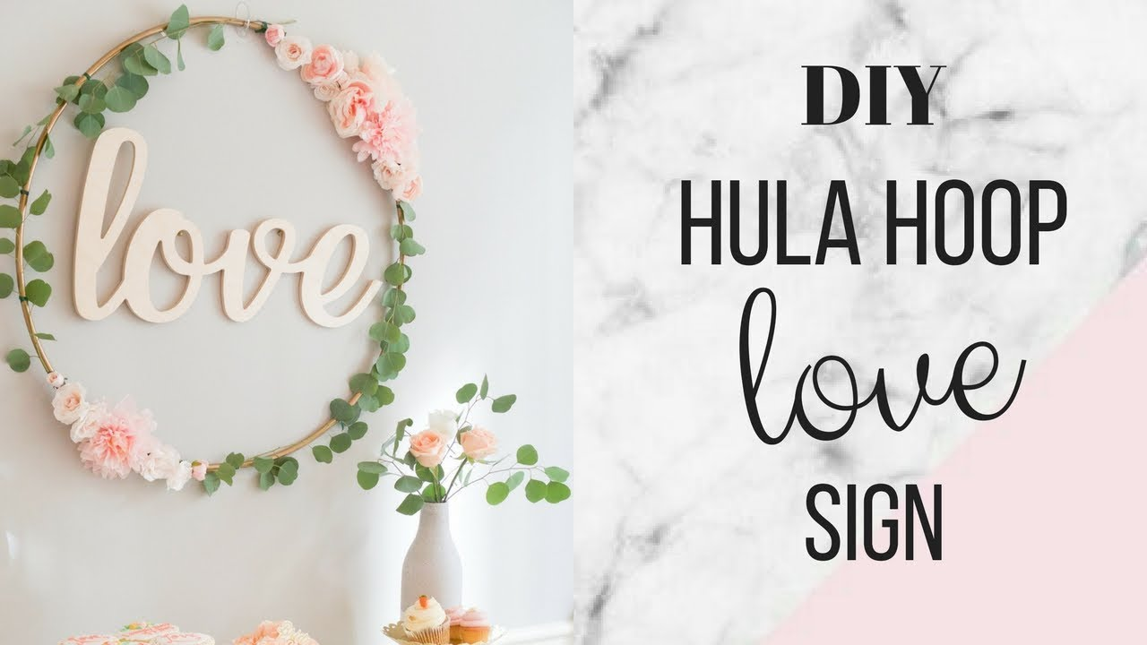diy hula hoop love sign bridal shower decor