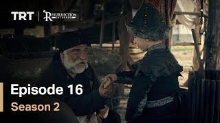 Resurrection Ertugrul - Season 2 Episode 16 (English Subtitles)