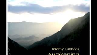 "Jeremy Lubbock - ""Awakening"""