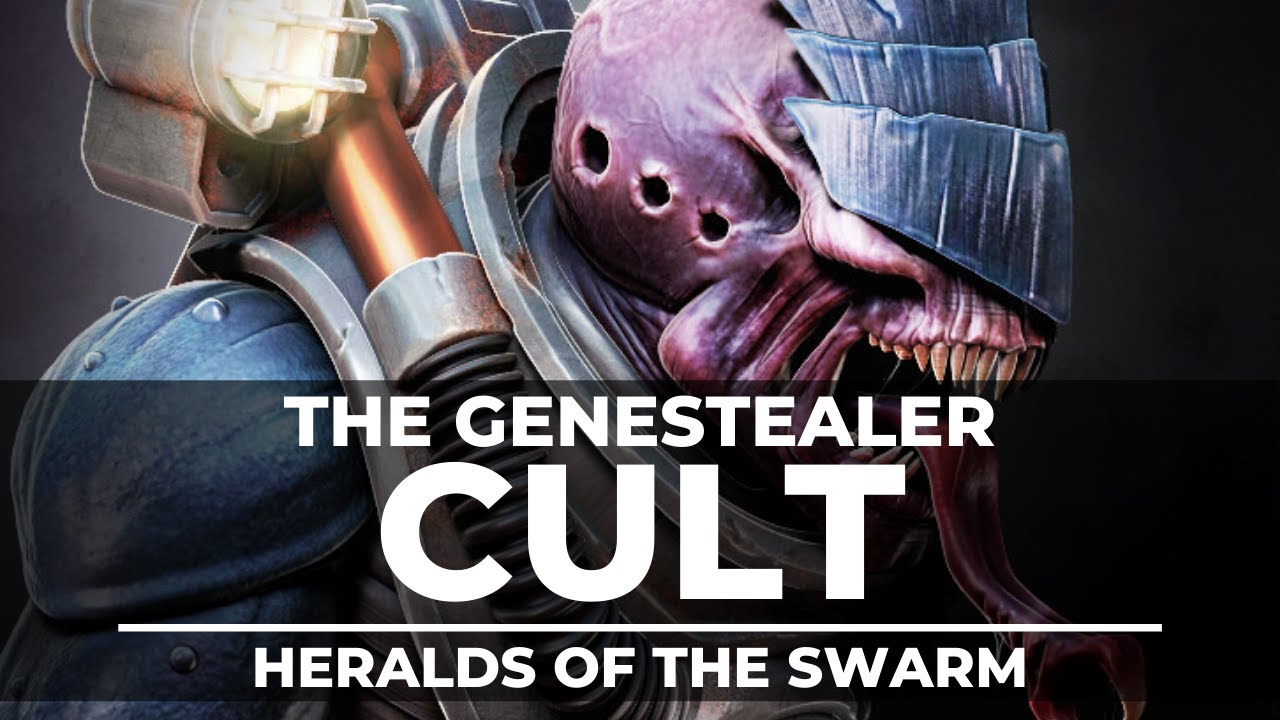 HERALDS OF THE SWARM! ROLE OF THE GENESTEALER CULT!