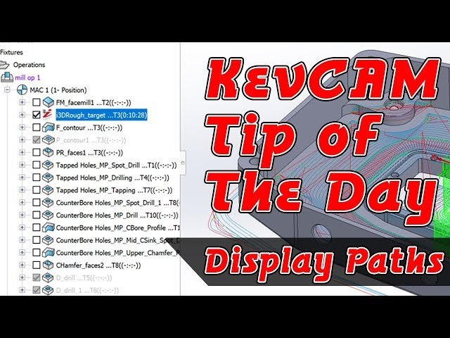 Tip of the Day - Display Tool Path