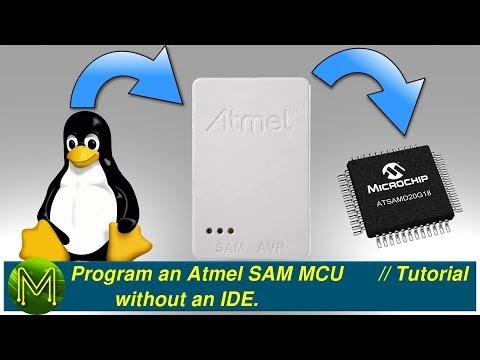 #174 Program An Atmel SAM Without An IDE. // Tutorial