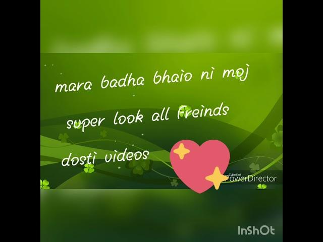 Mara badha dosto superb videos