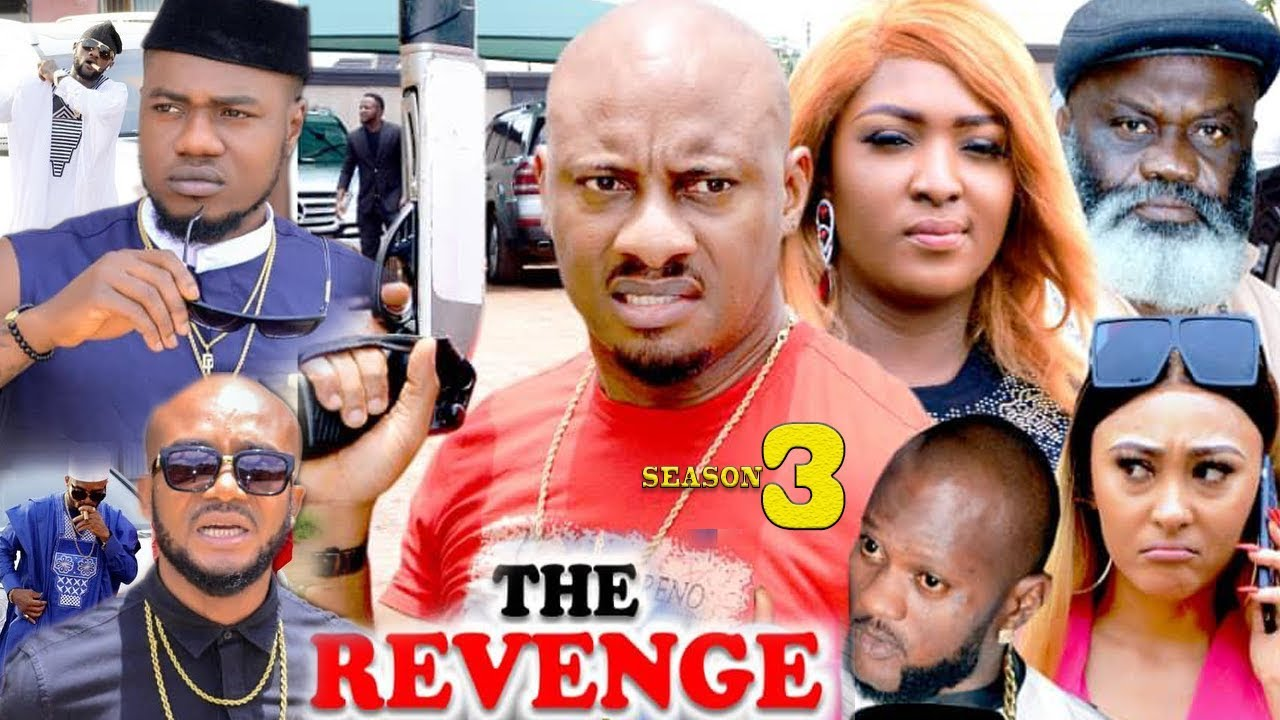 Download The Revenge Season 3 {New Movie} - Yul Edochie|2019 Latest Nigerian Nollywood Movie