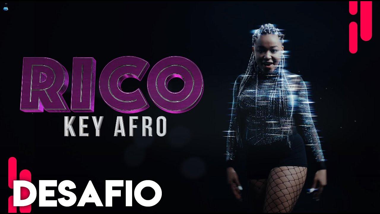 Rico - Keyafro (Desafio Music)