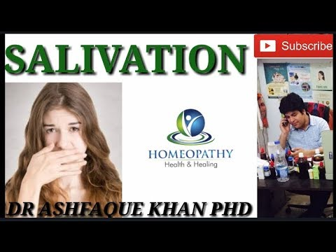 Salivation and it's homeopathic treatment.