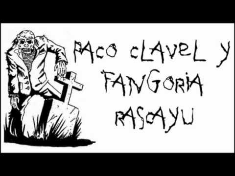 Paco Clavel + Fangoria - Rascayú