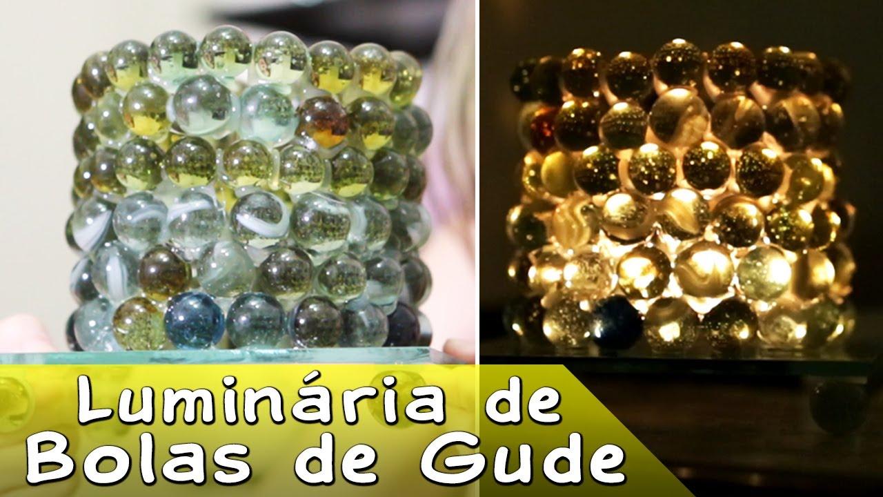 Famosos Luminária de Bola de Gude - Como Fazer Passo a Passo, Artesanato  YU15