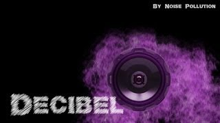 Noise Pollution - Decibel