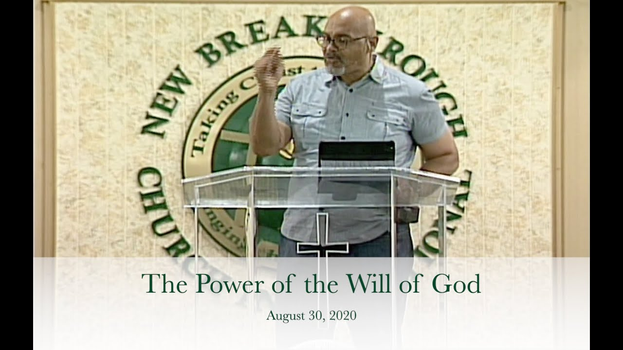 The Power of the Will of God