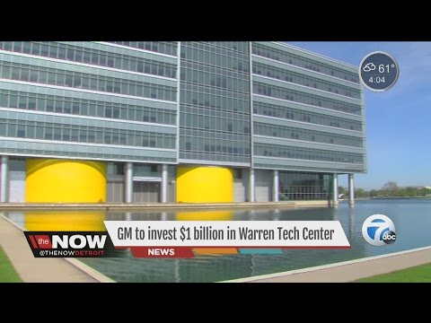 GM to invest $1 billion in Warren Tech Center