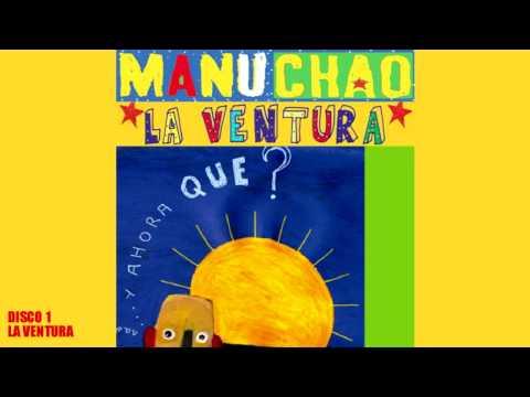 Manu Chao unreleased (inedito/inédits) - Disco 1/4 : La Ventura
