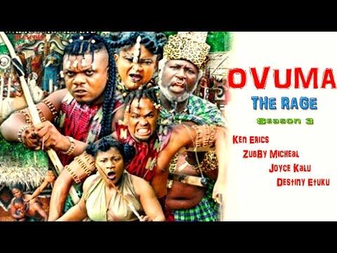 Ovuma  The Rage Season 3    - 2016 Latest Nigerian Nollywood Movie