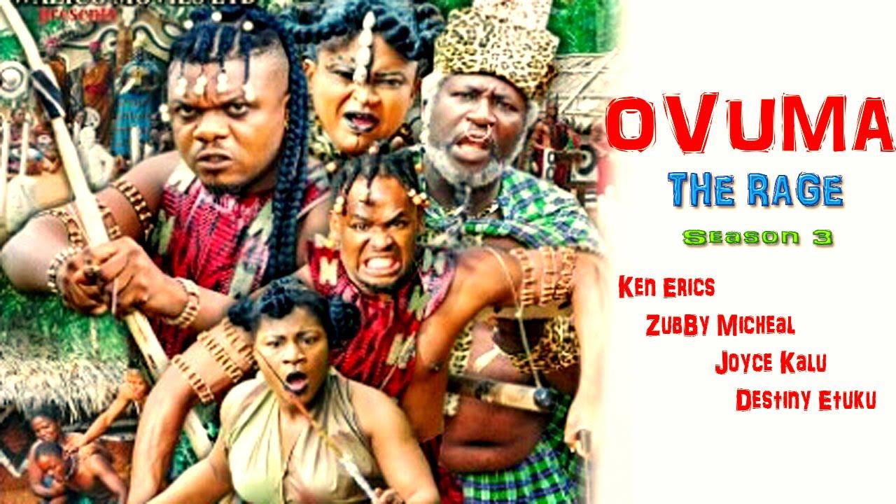 Download Ovuma  The Rage Season 3    - 2016 Latest Nigerian Nollywood Movie