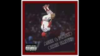 Agee & Fiasko - Ozzie Smith