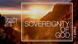 SOVEREIGNTY OF GOD (PART I)