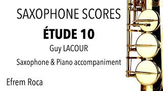 ÉTUDE 10 – Guy LACOUR – Saxophone & Piano accompaniment