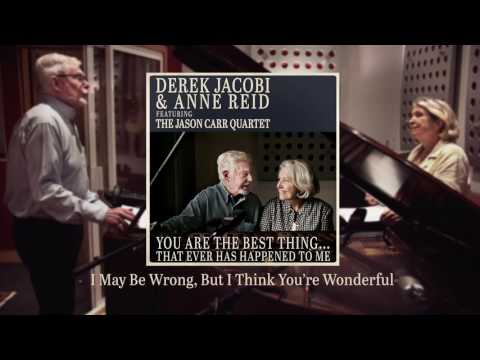 """Derek Jacobi & Anne Reid - """"I May Be Wrong, But I Think You're Wonderful"""" (Official Audio)"""