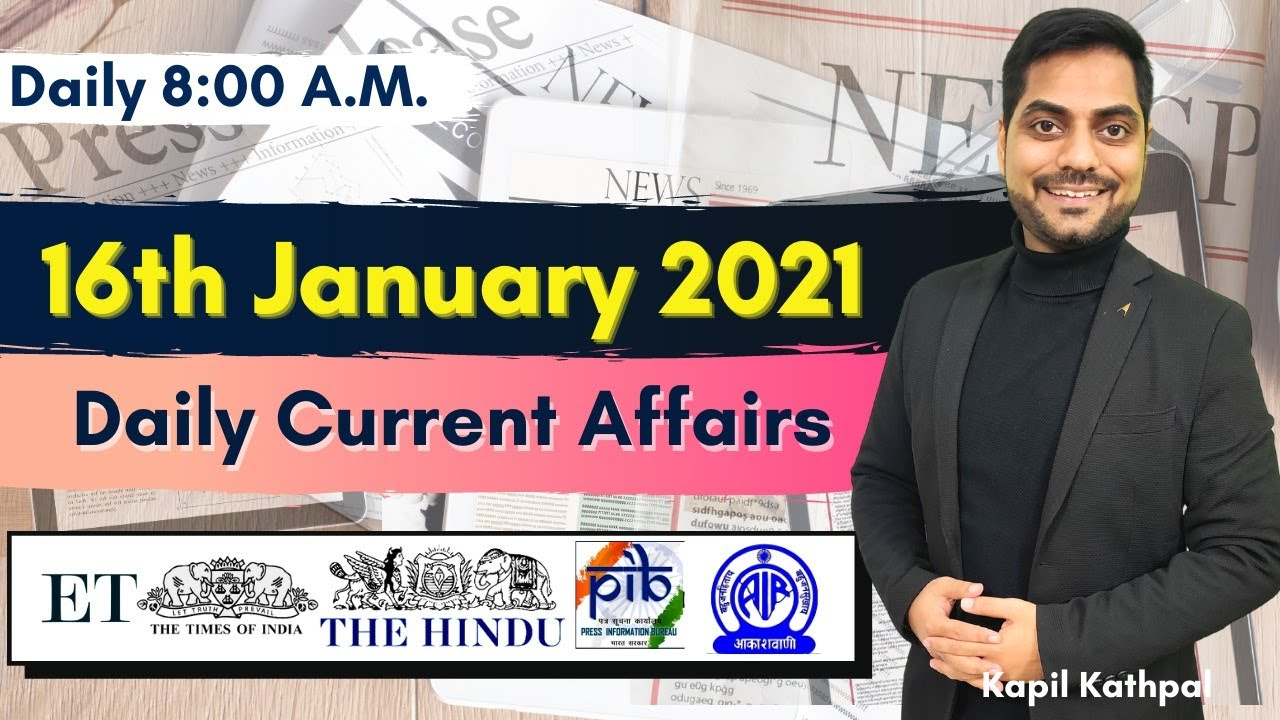 Download Daily Current Affairs | 16th January 2021 | Bank | SSC | Railways | CET 2021 | Kapil Kathpal |