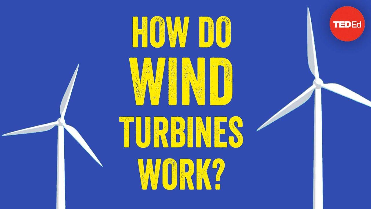How do wind turbines work? - Rebecca J. Barthelmie and Sara C. Pryor