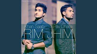 Rim Jhim (feat. Pav Dharia)