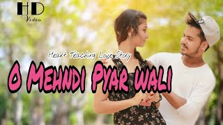 Download lagu O Mehndi Pyar Wali Hathon Pe Lagao Gi | Best Love Story | Tik Tok Faisu Famous Song #MehandiPyarWali
