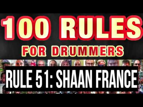 051: Shaan France | RULES FOR DRUMMERS