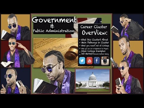 Career Cluster: What is Government & Public Administration??? #DDO [FULL]