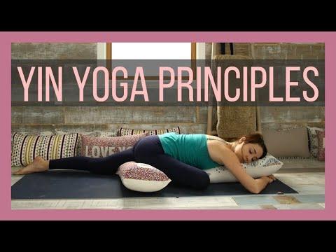 The Principles of Yin Yoga Philosophy & Practice of Yin Yoga
