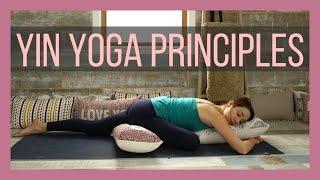 The Principles of Yin Yoga - Philosophy & Practice of Yin Yoga