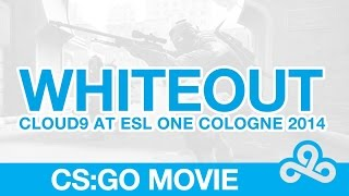"Cloud9 CSGO ESL One Cologne 2014 - ""WHITEOUT"" by Calle"