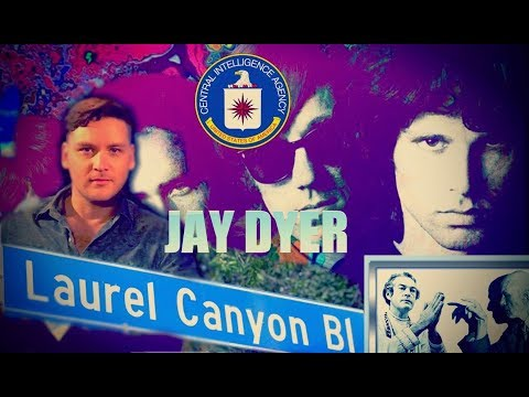 Laurel Canyon, The CIA Counter Culture & Dave McGowan - Jay Dyer On Myth20c