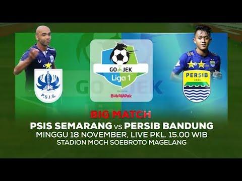 Laga Panas! PSIS Semarang Vs Persib Bandung - 18 November 2018