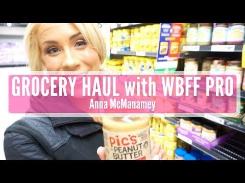 WBFF Pro Anna McManamey's Grocery Haul