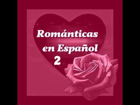 Música Romántica en Español 2
