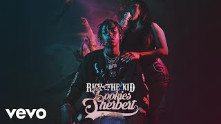 Rich The Kid - Cookies & Sherbert (Audio)