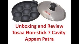 Unboxing amp Review of Tosaa Non stick 7 Cavity Appam Patra