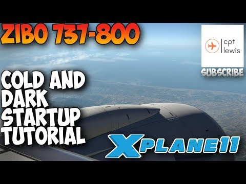 Zibo 737-800 Cold and Dark startup tutorial