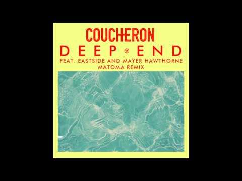 Coucheron - Deep End ft. Eastside & Mayer Hawthorne (Matoma Remix) [Official Audio]