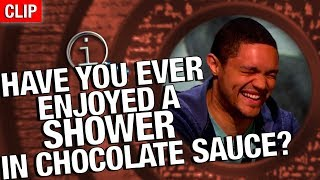 QI | Have You Ever Enjoyed A Shower In Chocolate Sauce?