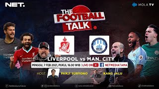 Download lagu THE FOOTBAL TALK : LIVERPOOL VS MAN. CITY